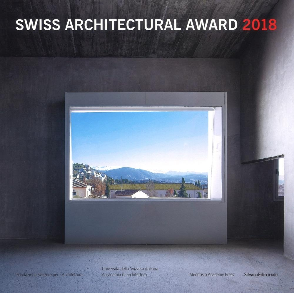 SWISS ARCHITECTURAL AWARD 2018.