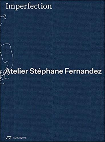 ATELIER STEPHANE FERNANDEZ: IMPERFECTION