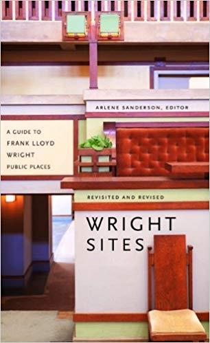 WRIGHT: WRIGHT SITES. A GUIDE TO FRANK LLOYD WRIGHT. PUBLIC PLACES **