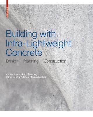 "BUILDING WITH INFRA-LIGHTWIGHT CONCRETE ""DESING - PLANNING - CONSTRUCTION"""