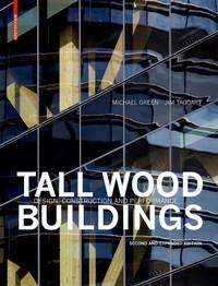 "TALL WOOD BUILDINGS ""DESIGN, CONSTRUCTION AND PERFORMANCE. SECOND AND EXPANDED EDITION"""