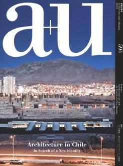 A+U Nº 594: ARCHITECTURE IN CHILE. INSEARCH OF A NEW IDENTITY