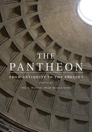 PANTHEON. FROM ANTIQUITY TO THE PRESENT, THE