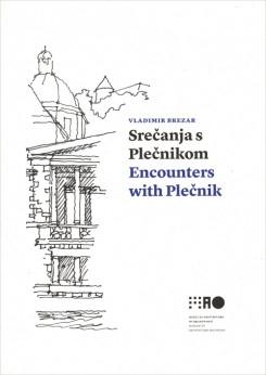 ENCOUNTERS WITH PLECNIK