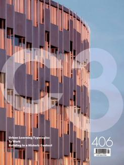 C3 Nº 406. URBAN LEARNING TYPOLOGIES/ TO WORK/ BUILDING IN A HISTORIC CONTEXT