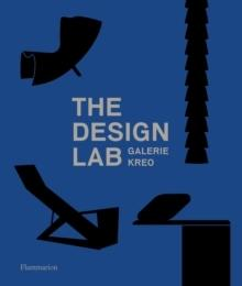 DESIGN LAB, THE - GALERIE KREO