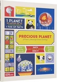 PRECIOUS PLANET - A USER S MANUAL FRO CURIOUS EARTHLINGS