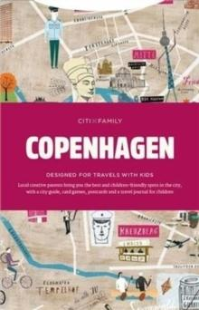 CITIXFAMILY - CONPENHAGEN. DESIGNNED FOR TRAVELS WITH KIDS