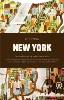 CITIXFAMILY NEW YORK . DESIGNED FOR TRAVELS WITH KIDS
