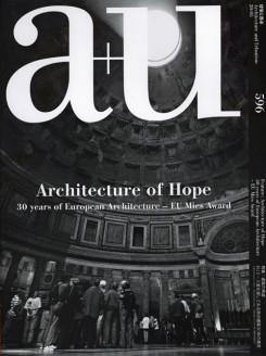 A+U Nº 596. ARCHITECTURE OF HOPE. 30 YEARS OF EUROPEAN ARCHITECTURE- EU MIES AWARD