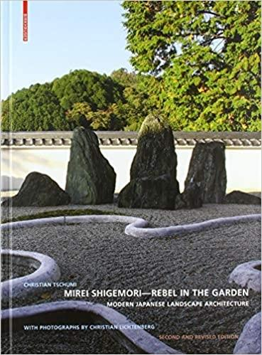 MIREI SHIGEMORI: REBEL IN THE GARDEN. MODERN JAPANESE LANDSCAPE ARCHITECTURE