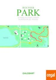 "RUN YOUR PARK ""31 PARQUES PARA CORRER ALREDEDOR DEL MUNDO"""