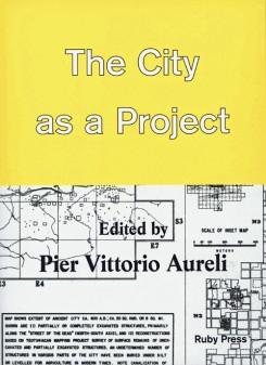 THE CITY AS A PROJECT (NEW ED)