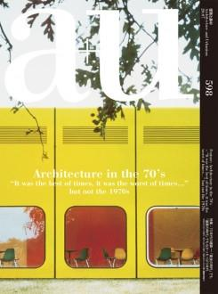 A+U Nº 598. ARCHITECTURE IN THE 70'S