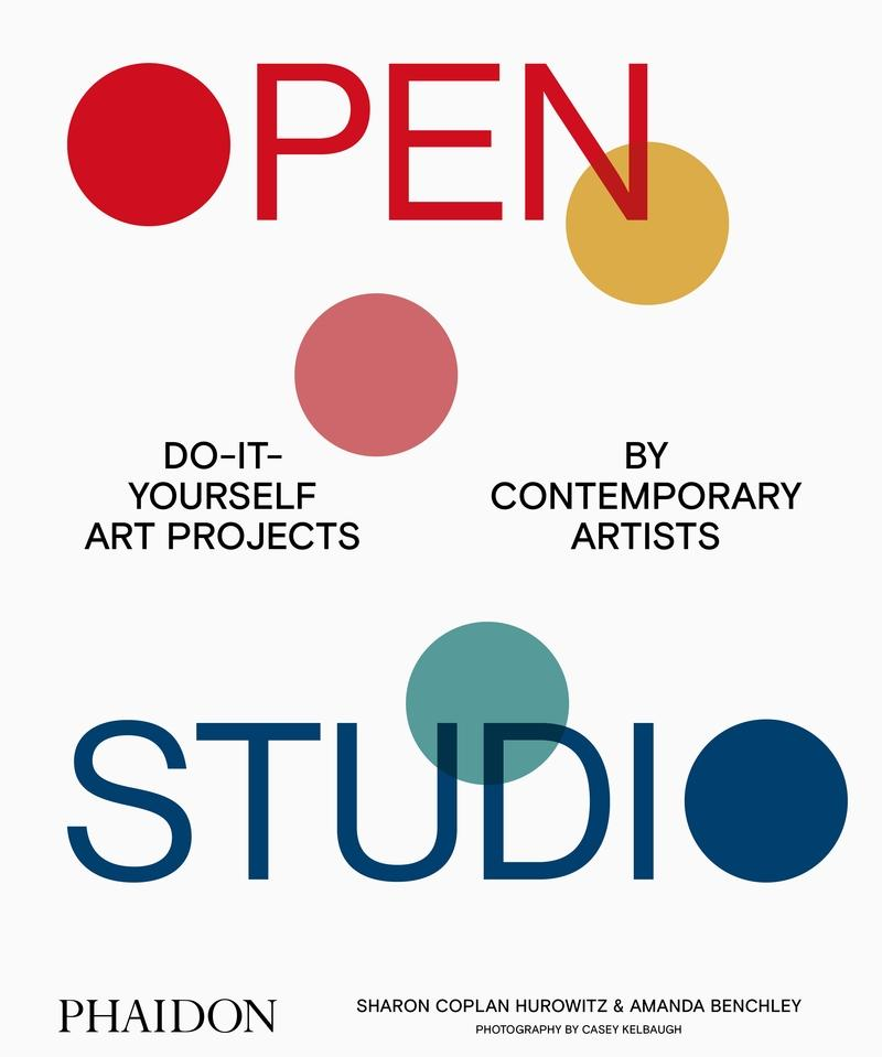 "OPEN STUDIO ""DO-IT-YOURSELF ART PROJECTS BY CONTEMPORARY ARTISTS"""