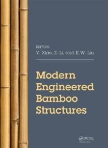 "MODERN ENGINEERED BAMBOO STRUCTURES: ""PROCEEDINGS OF THE THIRD INTERNATIONAL CONFERENCE ON MODERN BAMBOO STRUCTURES (ICBS 2018), JUNE 25-27, 2"""