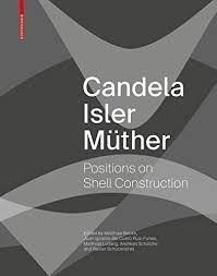 "CANDELA: CANDELA ISLER MUTHER ""POSITIONS ON SHELL CONSTRUCTION"""