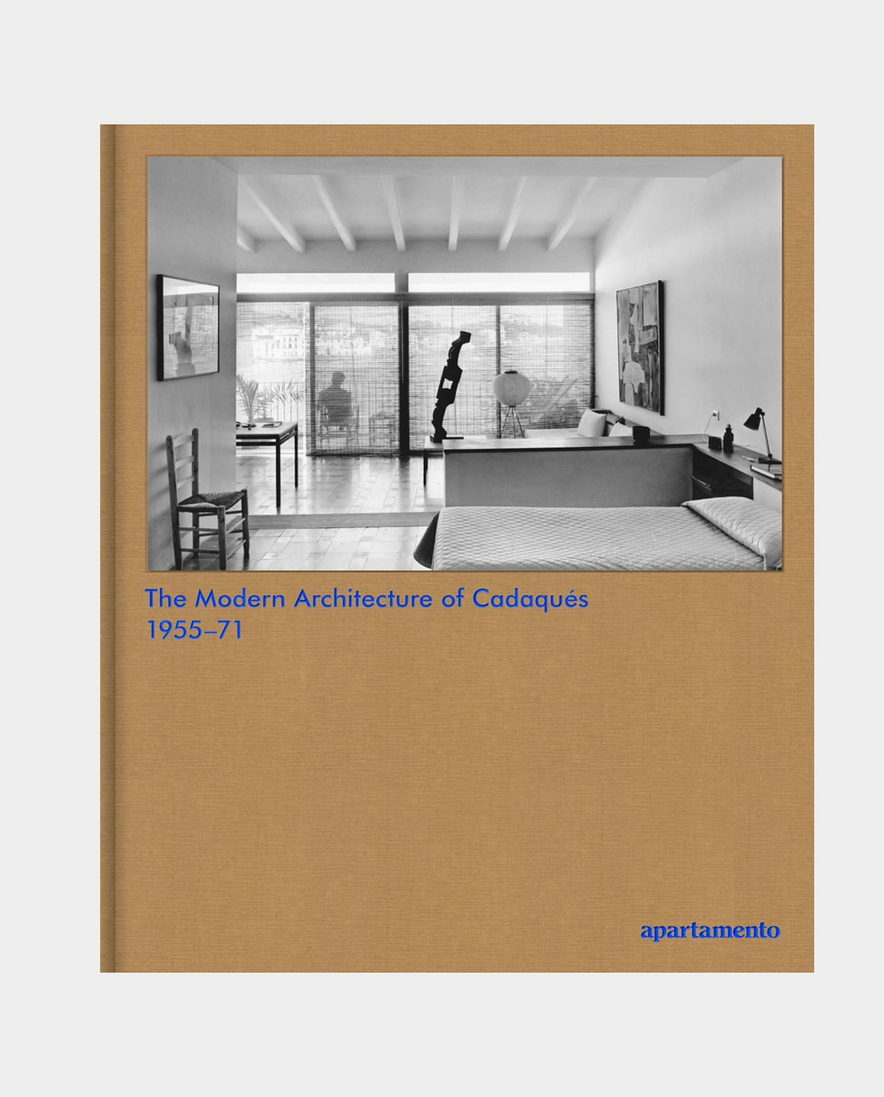 THE MODERN ARCHITECTURE OF CADAQUES: 1955-71