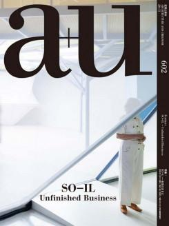 SO- IL: A+U Nº 602. UNFINISH BUSINESS
