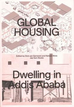 GLOBAL HOUSING. DWELLING IN ADDIS ABABA