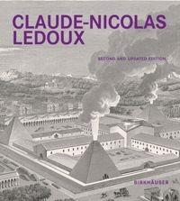 LEDOUX: CLAUDE- NICOLAS LEDOUX. ARCHITECTURE AND UTOPIA IN THE ERA OF THE FRENCH REVOLUTION