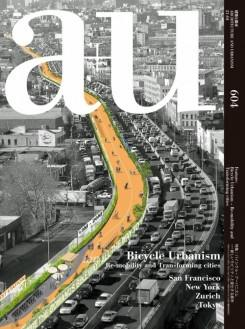A+U Nº 604. BICYCLE URBANISM. RE- MOVIBILITY AND TRANSFORMING CITIES.