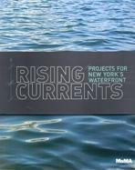 RISING CURRENTS PROJECTS FOR NEW YORK WATERFRONT