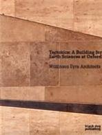 TECTONICS : A BUILDING FOR EARTH SCIENCES AT OXFORD