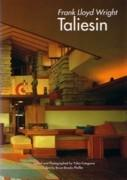 WRIGHT: TALIESIN. FRAN LLOYD WRIGHT. TOMO 2.