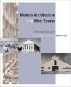MODERN ARCHITECTURE AND OTHER ESSAYS*