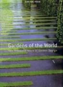 GARDENS OF THE WORLD. TWO THOUSAND YEARS OF GARDEN DESIGN