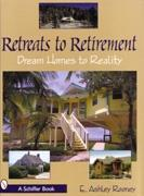 RETREATS TO RETIREMENT. DREAM HOMES TO REALITY