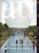 A+U Nº 433. TEMPORARY WORKS+ ARCHITECTURE IN LUXEMBOURG