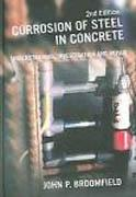 CORROSION OF STEEL IN CONCRETE. UNDERSTANDING, INVESTIGATION AND REPAIR
