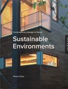 SUSTAINABLE ENVIRONMENTS. CONTEMPORARY DESIGN IN DETAIL