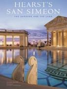 HEARST'S SAN SIMEON. THE GARDENS AND THE LAND