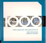 1000 IDEAS BY 100 ARCHITECTS