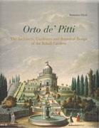ORTO DE' PITTI. THE ARCHITECTS, GARDENERS AND BOTANICAL DESIGN OF THE BOBOLI GARDENS