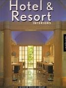 HOTEL & RESORT. INTERIORS