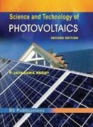 SCIENCE AND TECHNOLOGY OF PHOTO VOLTAICS. SECOND EDITION