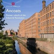 ANCOATS. CRADLE OF INDUSTRIALISATION
