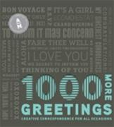 1000 MORE GREETINGS.