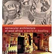 VERNACULAR ARCHITECTURE OF WEST AFRICA