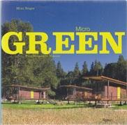 MICRO GREEN. TINY HOUSES IN NATURE