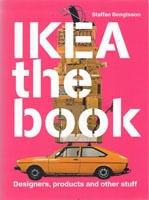 IKEA THE BOOK. DESIGNERS, PRODUCTS AND OTHER STUFF