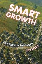 SMART GROWTH. FROM SPRAWL TO SUSTAINABILITY