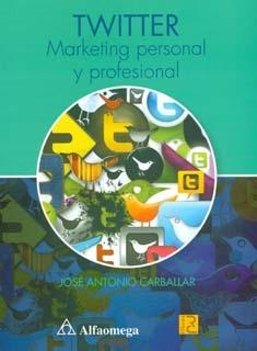 TWITTER MARKETING PERSONAL Y PROFESIONAL.