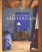 ART OF LIVING IN AMSTERDAM, THE