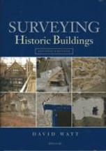 SURVEYING HISTORIC BUILDINGS. 2 ED.