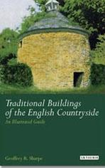TRADITIONAL BUILDINGS OF THE ENGLISH COUNTRYSIDE. AN ILLUSTRATED GUIDE